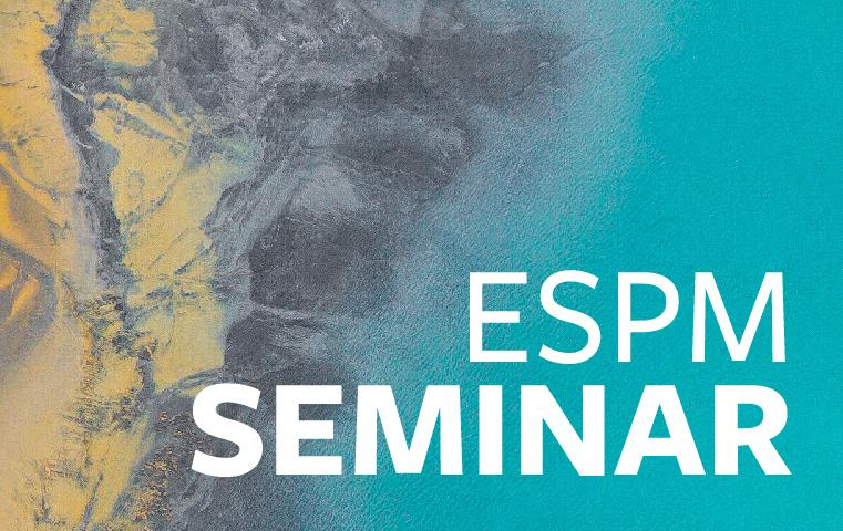 An abstract image with the words ESPM Seminar