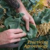 Practicing Agroecology in the City